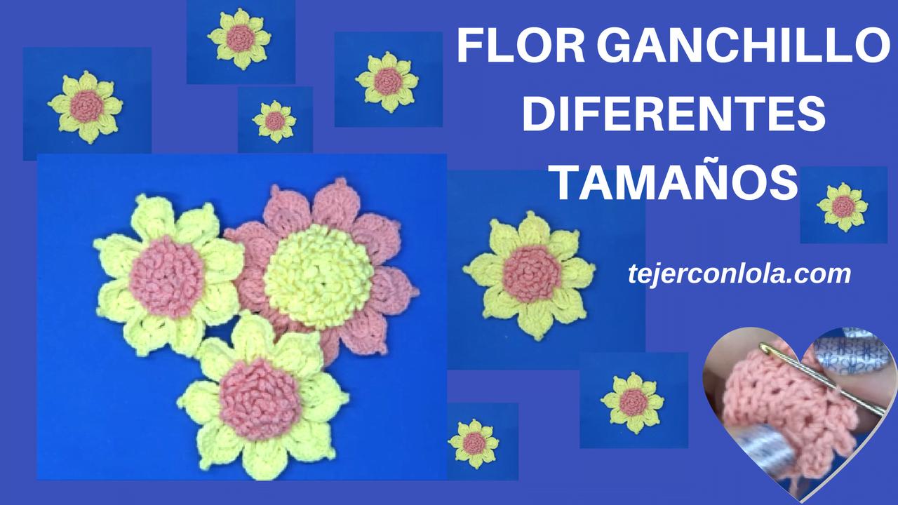 flor tejida a ganchillo diferentes tamaños